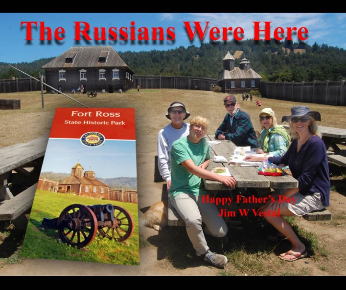 View The Russians Were Here by Jim W Vestal