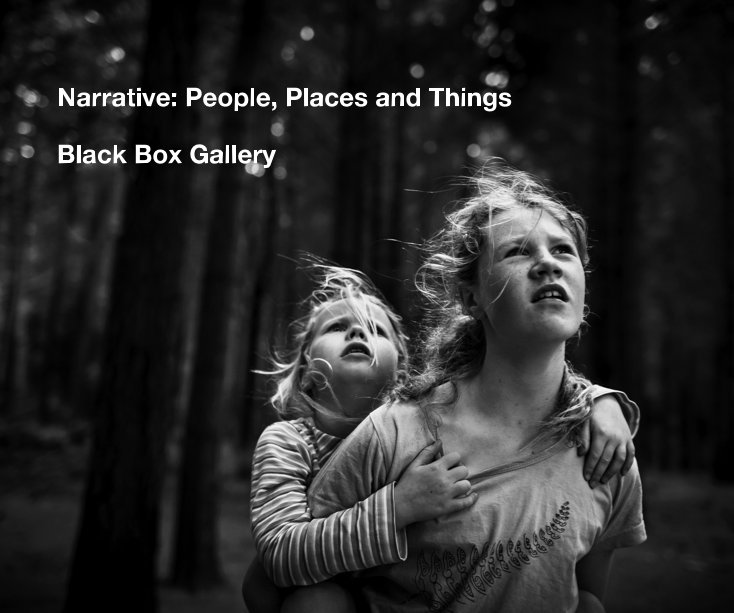 View Narrative: People, Places and Things by Black Box Gallery
