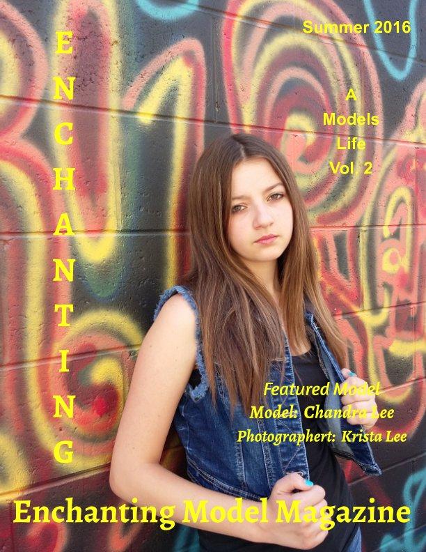 View A Models Life Vol. 2  Summer 2016 by Elizabeth A. Bonnette