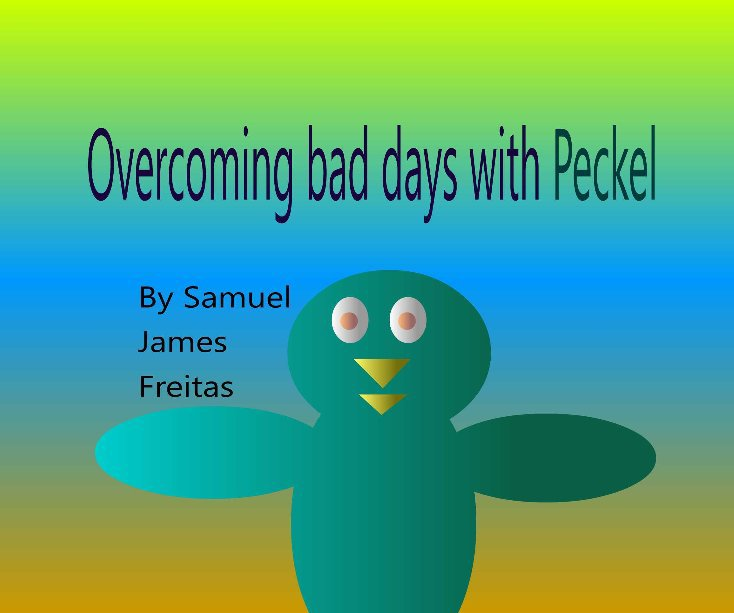 View Overcoming bad days with Peckel by Samuel Freitas