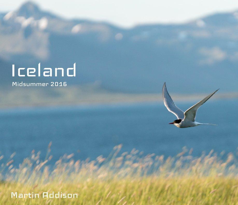 Ver Iceland por Martin Addison