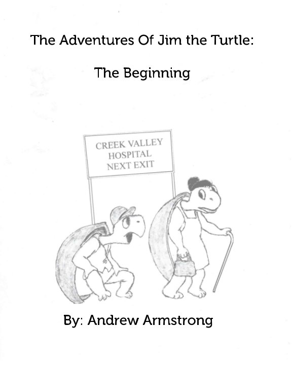 View The Adventures Of Jim the Turtle by Andrew Armstrong