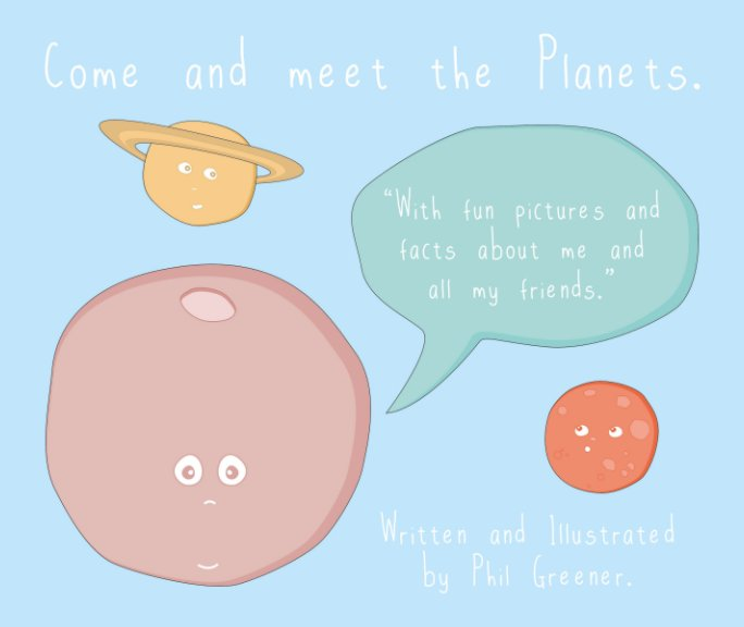 View Come and meet the Planets. by Phil Greener
