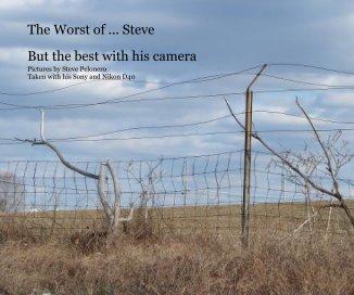 The Worst of ... Steve - photo book