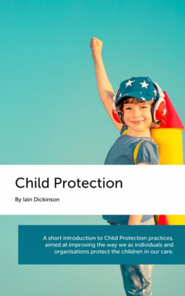 View Child Protection by Iain Dickinson
