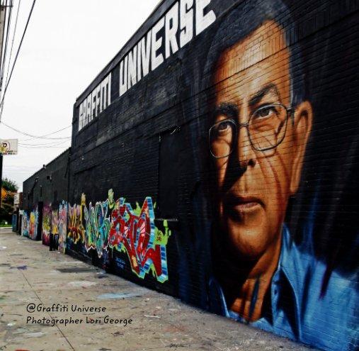 View @Graffiti Universe by Lori George