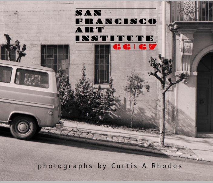 View San Francisco Art Institute 66-67 by Curtis Rhodes