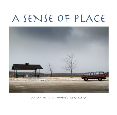 View A Sense of Place, Softcover by PhotoPlace Gallery