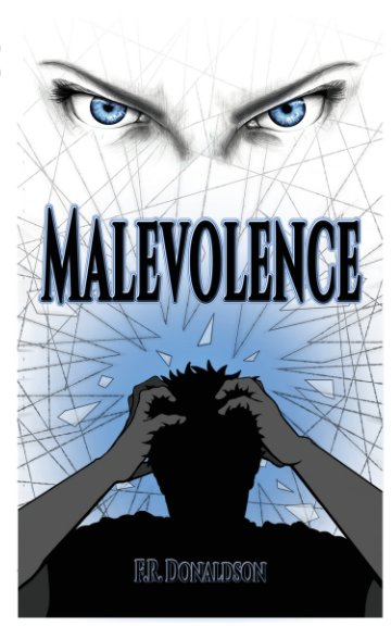 View Malevolence by F R Donaldson