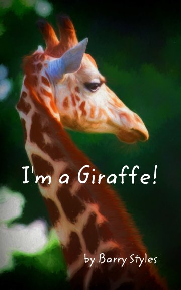 View I'm a Giraffe! by Barry Styles