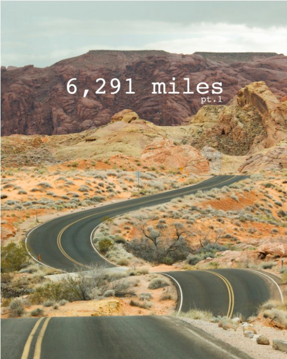 View 6,291 miles pt.1 by Cody Calhoun