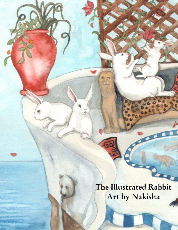 View The Illustrated Rabbit by Nakisha VanderHoeven