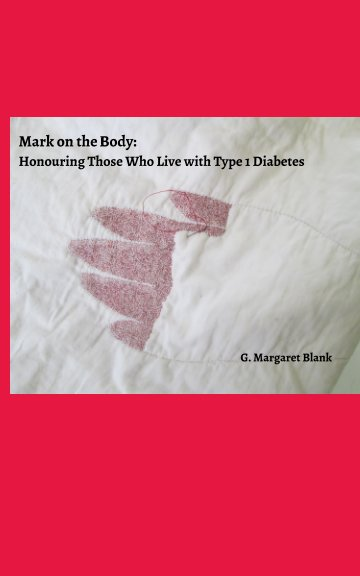 View Mark on the Body by G. Margaret Blank