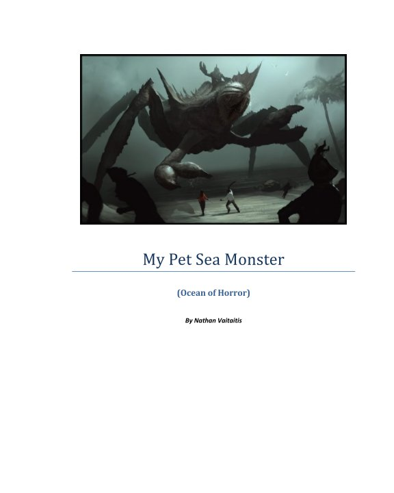View My Pet Sea Monster by Nathan Vaitaitis