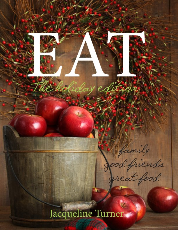View Eat by Jacqueline Turner