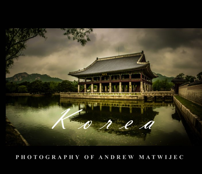 View Korea by Andrew Matwijec