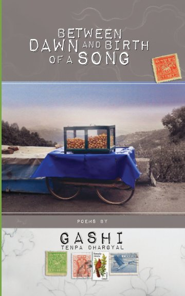 View Between Dawn and Birth of a Song by Tenpa Dhargyal Gashi