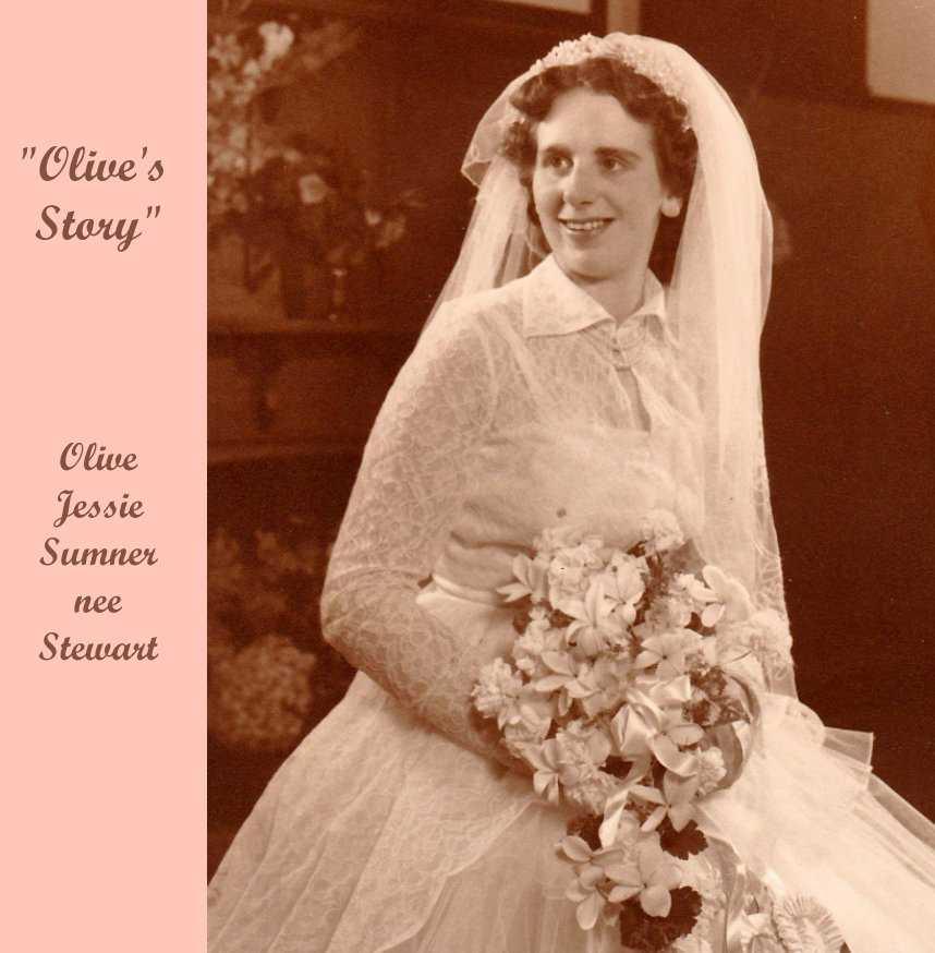 View Olive's Story by Sheryl and Lyndsey Vivian