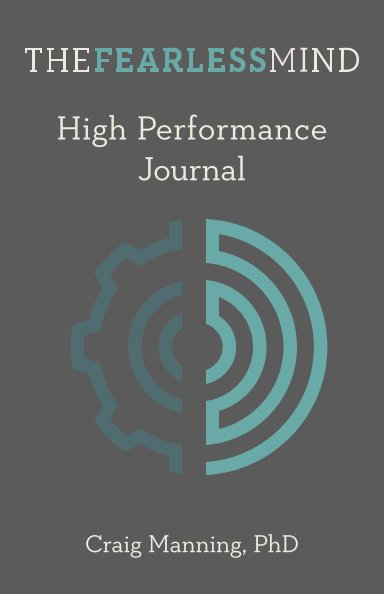 Ver The Fearless Mind High Performance Journal por Dr. Craig Manning