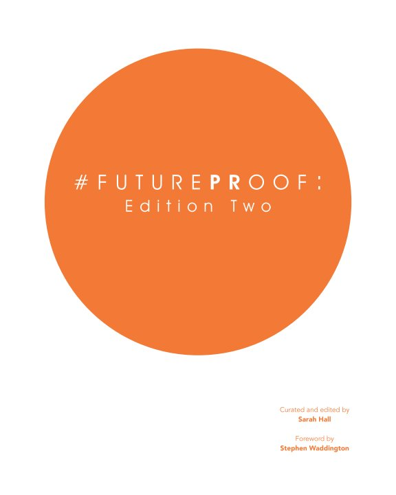 View #FuturePRoof: Edition Two by Sarah Hall