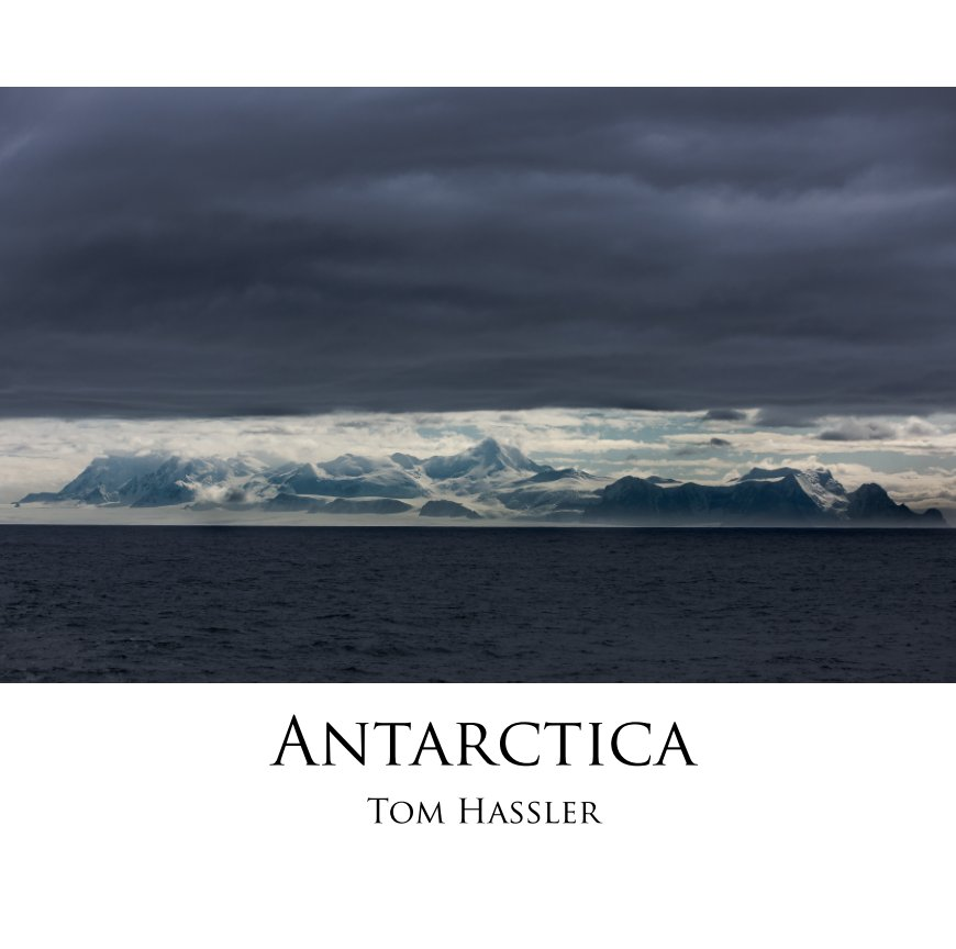 View Antarctica by Tom Hassler
