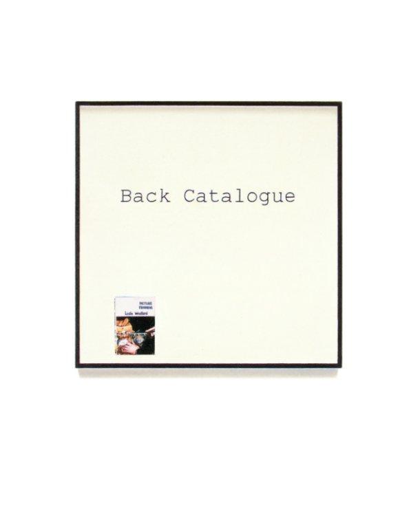View Back Catalogue by Ross Hansen
