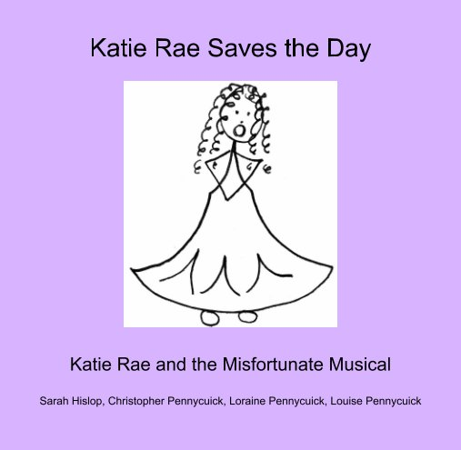 View Katie Rae Saves the Day by Sarah Hislop, Chris & Louise Pennycuick, Loraine Pennycuick