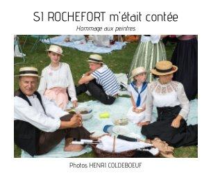 Si Rochefort m'était contée - Photographie artistique livre photo