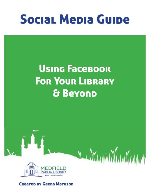 View Social Media Guide by Geena Matuson