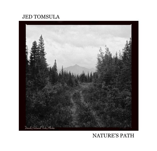 View NATURE'S PATH by JED TOMSULA