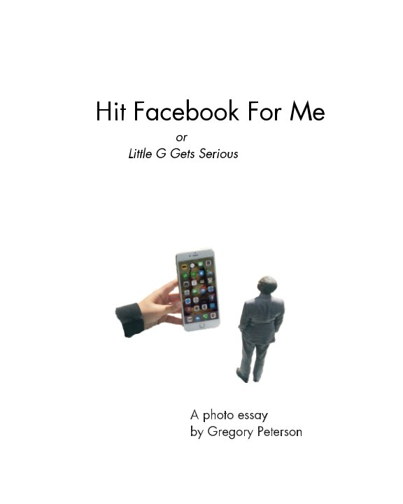 View Hit Facebook For Me by Gregory Peterson