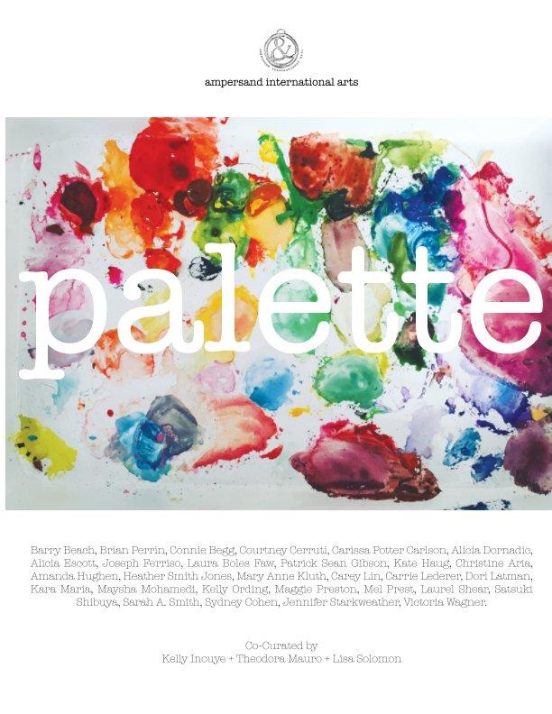 View Palette by Kelly Inouye, Theodora Mauro, Lisa Solomon