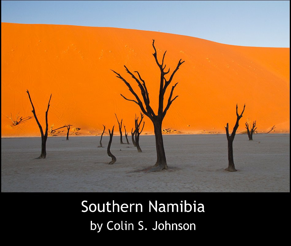 View Southern Namibia by Colin S. Johnson