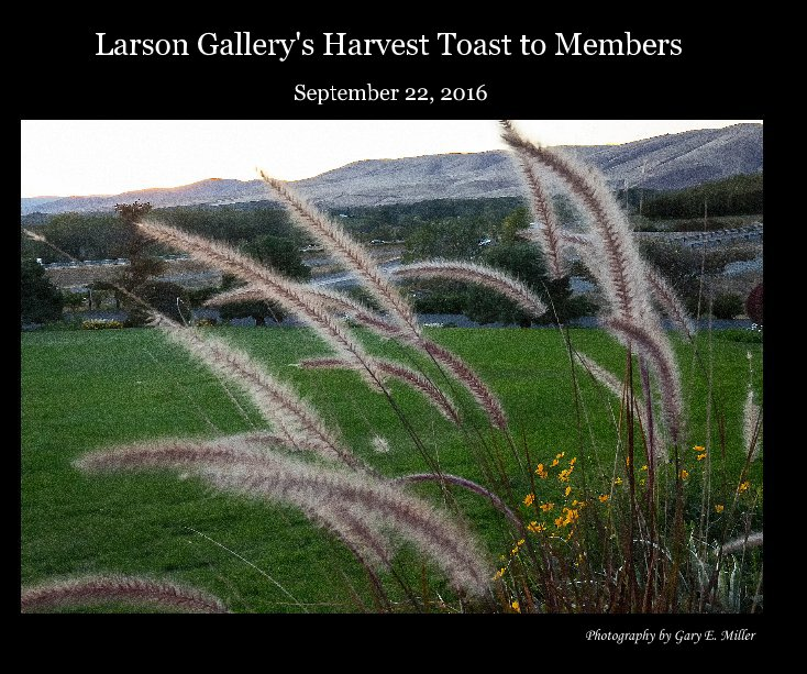 View Larson Gallery's Harvest Toast to Members by Gary E. Miller