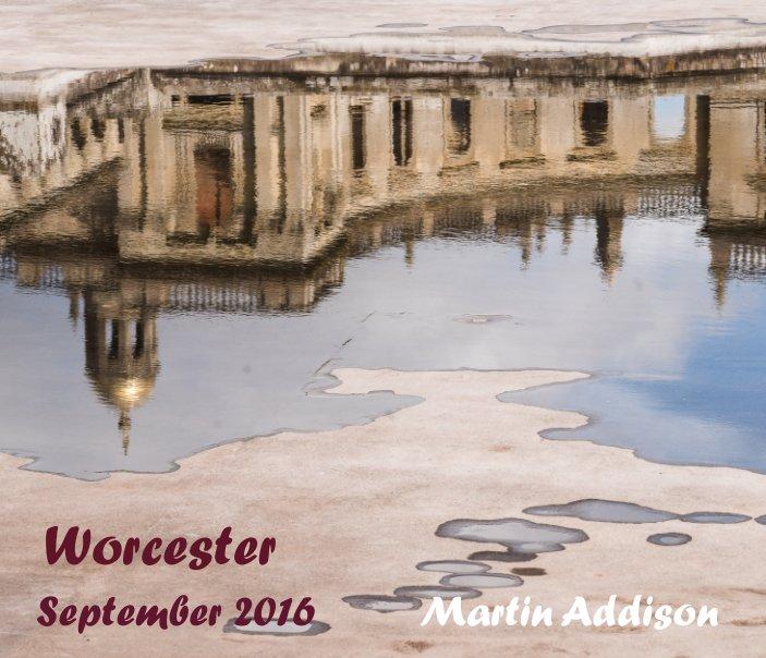 Ver Worcester 2016 por Martin Addison
