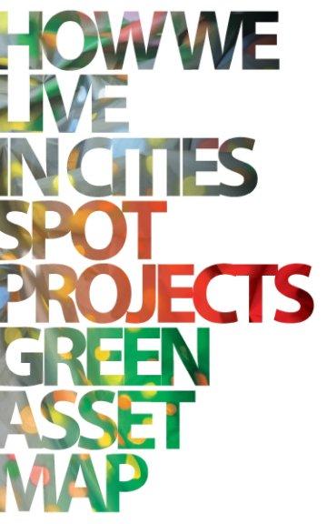 View HWLIC SPOT Projects Asset Map by Dyan Marie