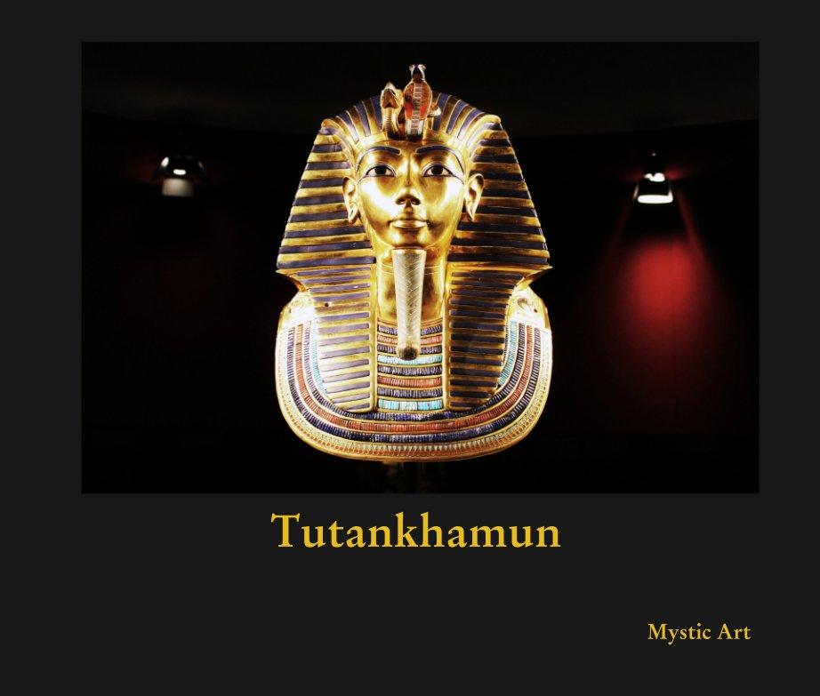 View Tutankhamun by Mystic Art