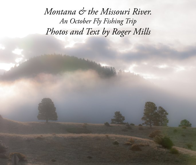 View Montana & the Missouri River by Roger Mills