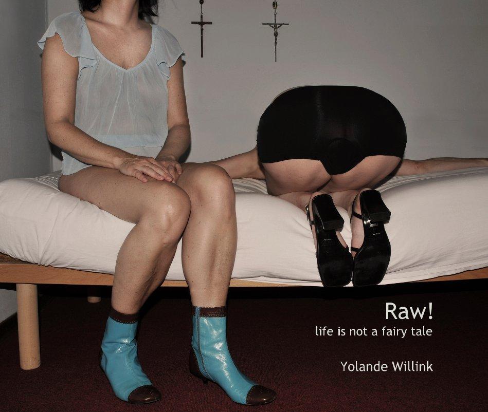 Bekijk Raw! op Yolande Willink