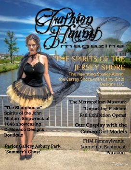 """Fashion Haunt Magazine Issue #3  """"Special, Big October Edition"""" The Spirits of the Jersey Shore with Lainy Gold Designs - Entertainment economy magazine"""