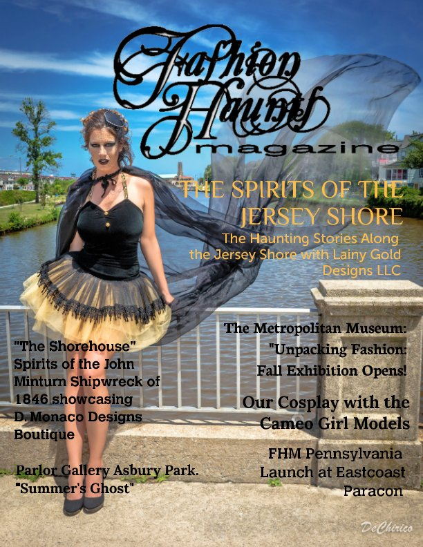 """View Fashion Haunt Magazine Issue #3  """"Special, Big October Edition"""" The Spirits of the Jersey Shore with Lainy Gold Designs by Sandra Foley  Ceo/Editor"""