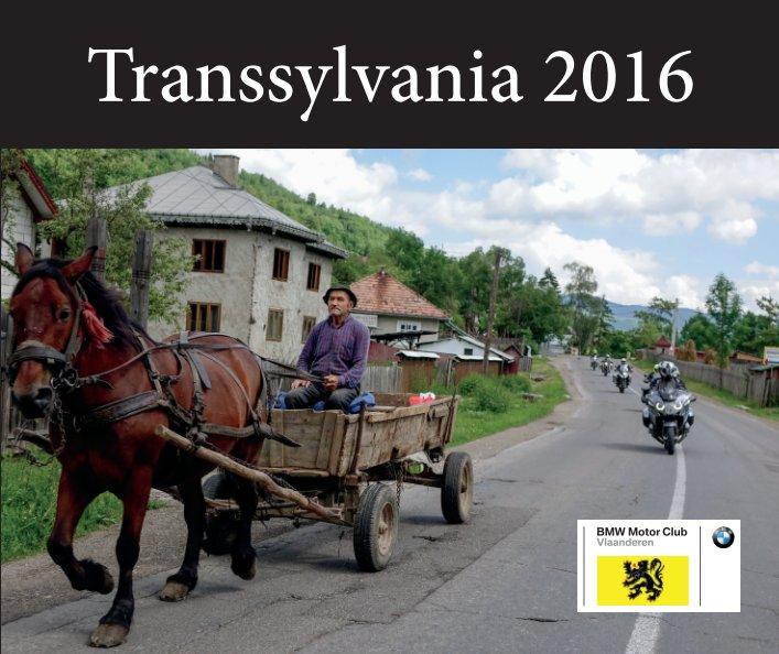 View Transsylvania 2016 by Marnix Van Marcke