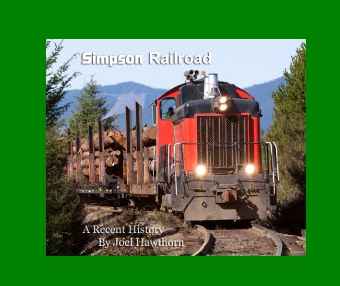 View Simpson Railroad by Joel Hawthorn
