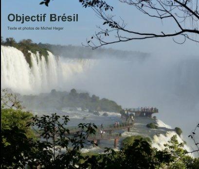 Objectif Brésil - Voyages livre photo