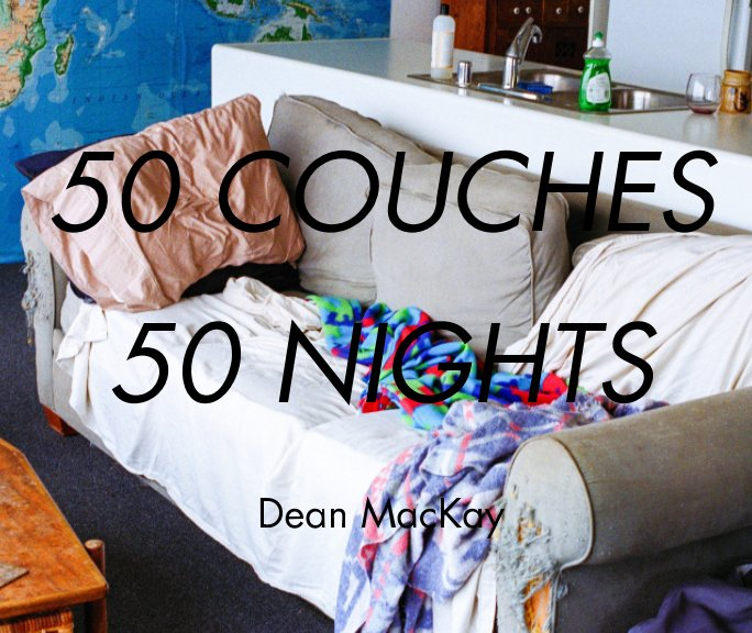 View 50 Couches in 50 Nights - standard softcover by Dean MacKay