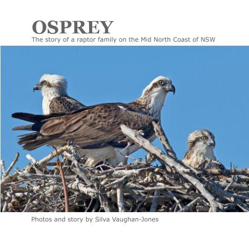 View Osprey by Silva Vaughan-Jones