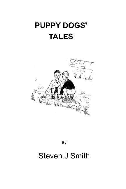 View Puppy Dogs' Tales. by Steven J Smith