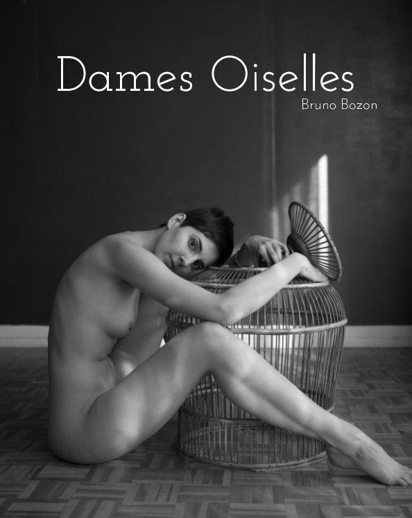 View Dames Oiselles by Bruno Bozon