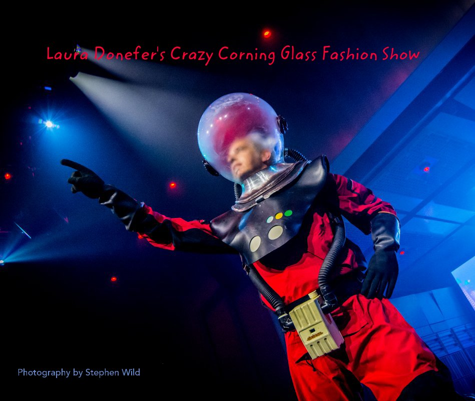 View Laura Donefer's Crazy Corning Glass Fashion Show by Photography by Stephen Wild