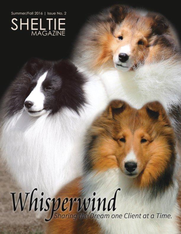 View Sheltie Magazine Fall/Summer 2016 | Issue no. 2 by ModPosh Publishing, LLC